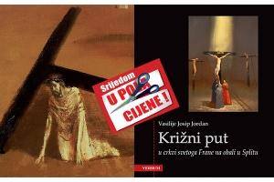 """Knjiga """"Križni put u crkvi svetoga Frane na obali u Splitu"""" 24. veljače u pola cijene u Verbumu"""