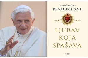 """Predstavljena knjiga pape emeritusa Benedikta XVI. """"Ljubav koja spašava"""""""