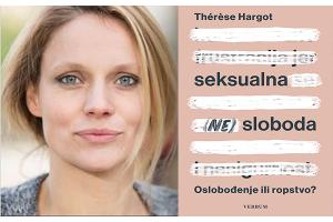 """Predstavljena knjiga """"Seksualna (ne)sloboda: oslobođenje ili ropstvo?"""" autorice Thérèse Hargot"""