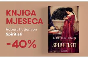 """Knjiga """"Spiritisti"""" Roberta Hugha Bensona  uz 40% popusta za članove kluba Verbum!"""
