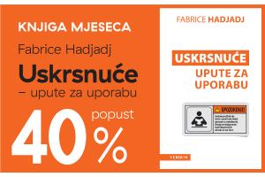 """Knjiga """"Uskrsnuće - upute za uporabu"""" Fabricea Hadjadja uz 40% popusta za članove kluba Verbum!"""
