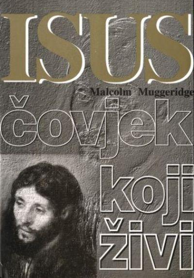Isus - čovjek koji živi