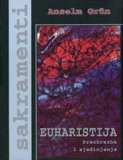 Euharistija - Probrazba i sjedinjenje