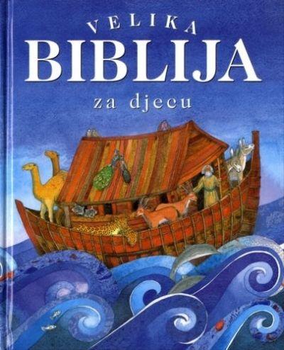 Velika Biblija za djecu