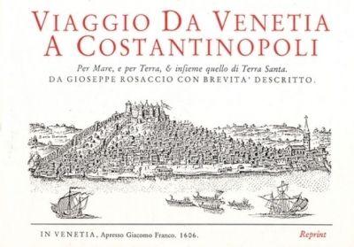 Viaggio de Venetia a Constantinopoli