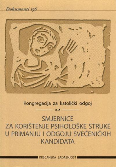 Smjernice za korištenje psihološke struke u primanju i odgoju sveć. kandidata (D-156)