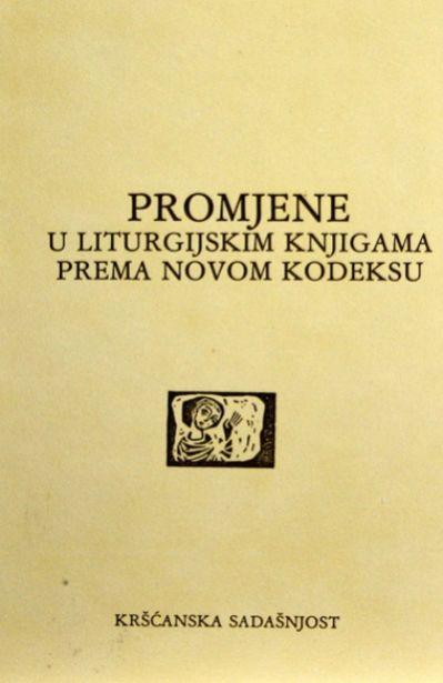 Promjene u liturgijskim knjigama prema novom kodeksu (D-83)