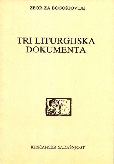 Tri liturgijska dokumenta (D-92)