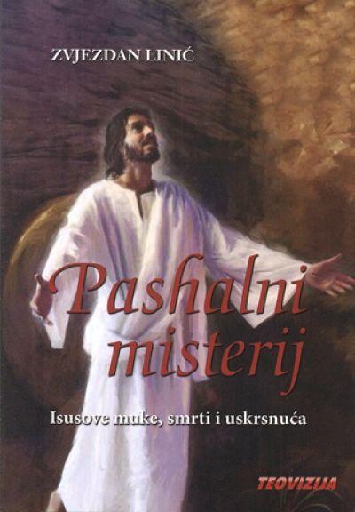 Pashalni misterij Isusove muke, smrti i uskrsnuća