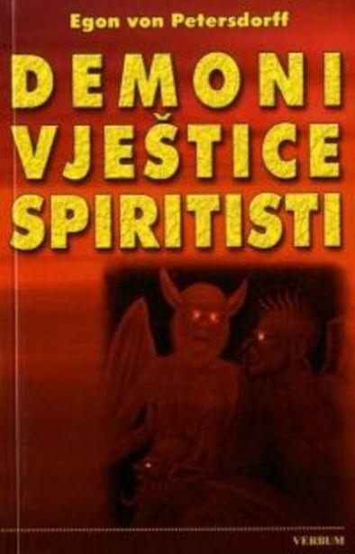Demoni, vještice, spiritisti