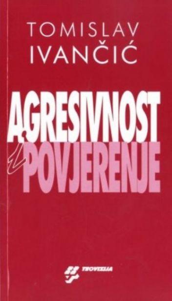 Agresivnost i povjerenje