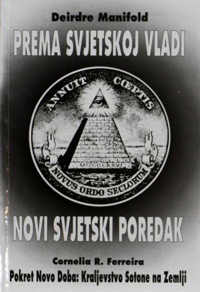 Prema svjetskoj vladi - Novi svjetski poredak
