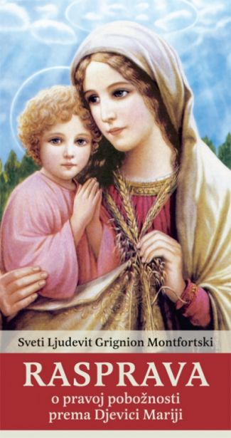 Rasprava o pravoj pobožnosti prema Djevici Mariji