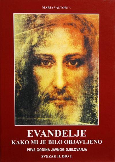 Evanđelje koje mi je bilo objavljeno - sv. II. dio 2.