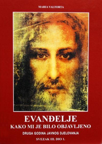 Evanđelje kako mi je bilo objavljeno - sv. III. dio 1.