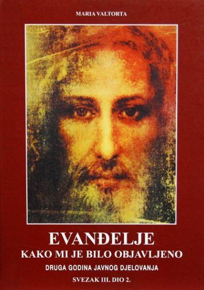 Evanđelje kako mi je bilo objavljeno - sv. III. dio 2.