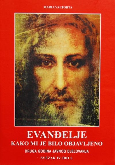 Evanđelje kako mi je bilo objavljeno - sv. IV. dio 1.