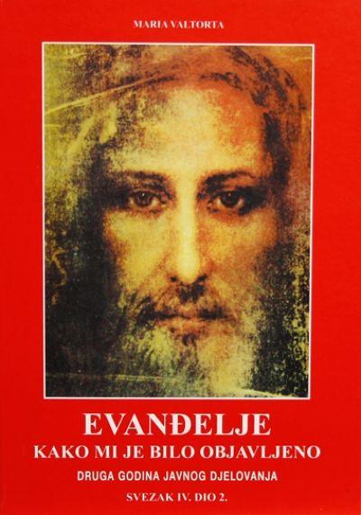 Evanđelje kako mi je bilo objavljeno - sv. IV. dio 2.