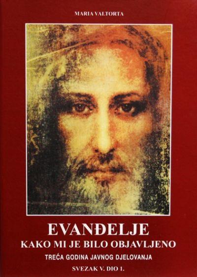 Evanđelje kako mi je bilo objavljeno - sv. V. dio 1.