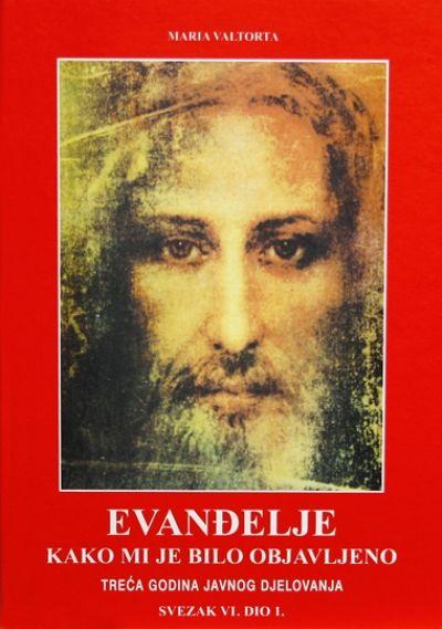 Evanđelje kako mi je bilo objavljeno - sv. VI. dio 1.