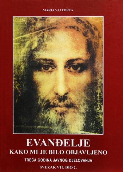 Evanđelje kako mi je bilo objavljeno - sv. VII. dio 2.