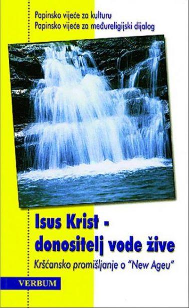 Isus Krist - donositelj vode žive