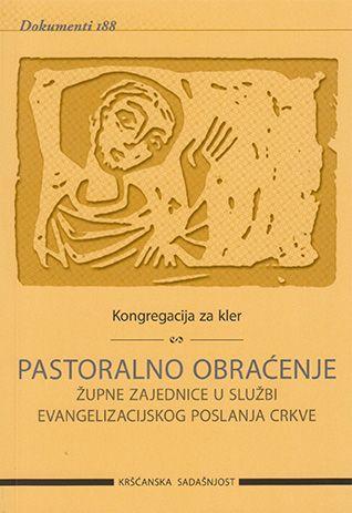 Pastoralno obraćenje župne zajednice u službi evangelizacijskog poslanja Crkve (D-188)