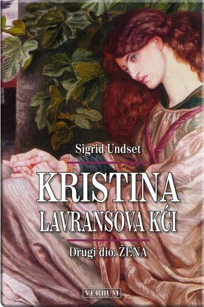 Kristina, Lavransova kći - 2. dio