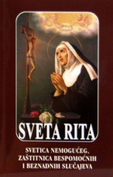 Sveta Rita - Svetica nemogućeg, zaštitnica bespomoćnih i beznadnih slučajeva