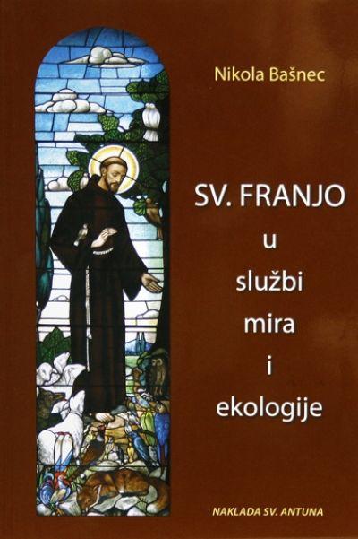 Sv. Franjo u službi mira i ekologije