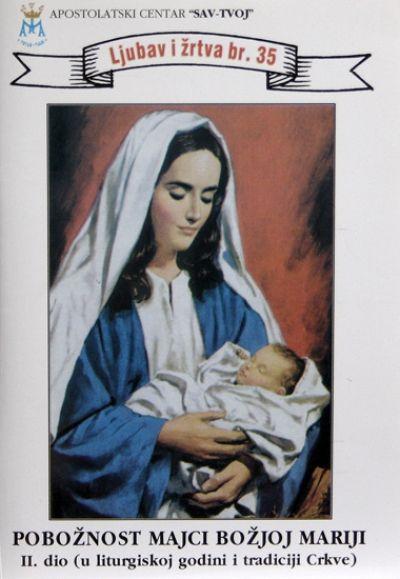 Pobožnost Majci Božjoj Mariji, II. dio