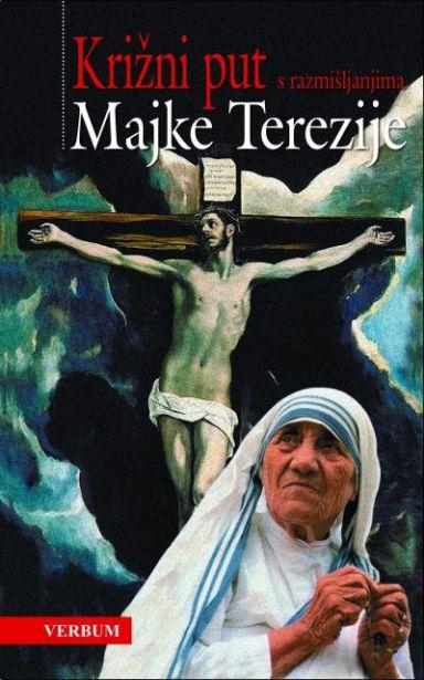 Križni put s razmišljanjima Majke Terezije