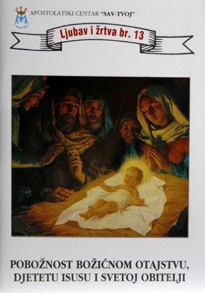 Pobožnost Božićnom Otajstvu, Djetetu Isusu i Svetoj Obitelji