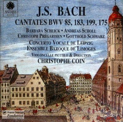 Cantates BWV 85, 183, 199, 175