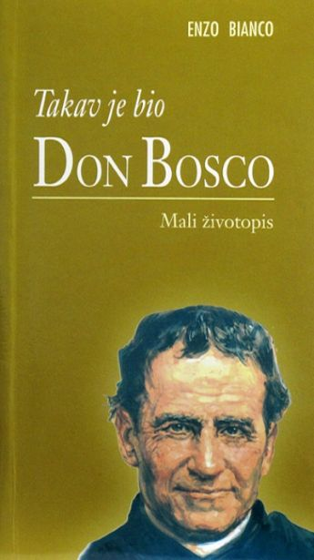 Takav je bio don Bosco