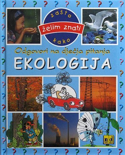 Odgovori na dječja pitanja - Ekologija