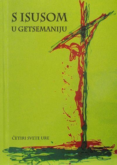 S Isusom u Getsemaniju