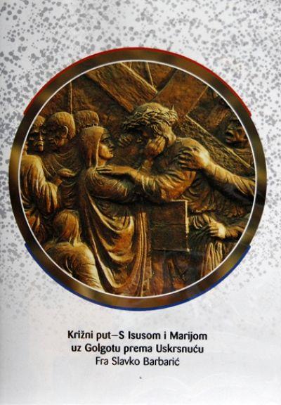 Križni put - S Isusom i Marijom uz Golgotu prema Uskrsnuću (Audio knjiga)