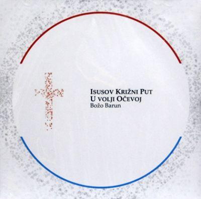 Isusov Križni put - U volji Očevoj (Audio knjiga)