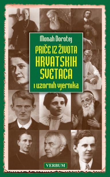 Priče iz života hrvatskih svetaca i uzornih vjernika