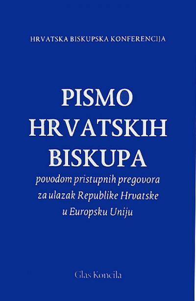 Pismo hrvatskih biskupa povodom pristupnih pregovora za ulazak Republike Hrvatske u Europsku uniju
