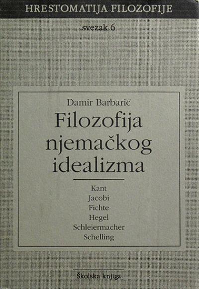 Hrestomatija filozofije - Filozofija njemačkog idealizma