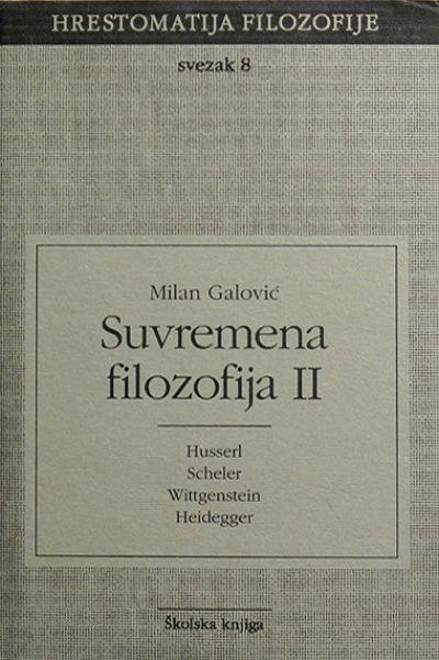 Hrestomatija filozofije - Suvremena filozofija II.