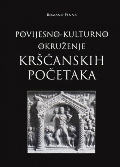 Povijesno-kulturno okruženje kršćanskih početaka