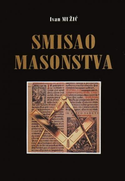 Smisao masonstva
