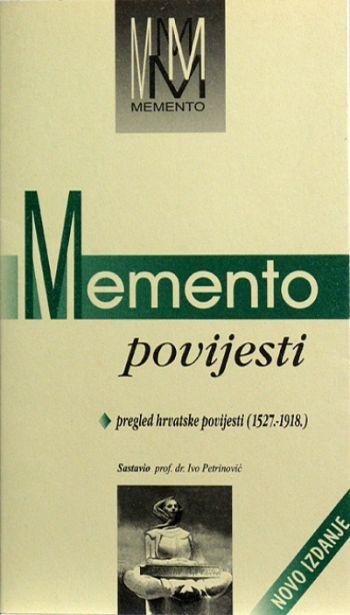 Memento povijesti - Pregled hrvatske povijesti (1527.-1918.)