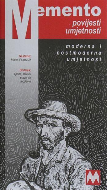 Memento povijesti umjetnosti - Moderna i postmoderna umjetnost