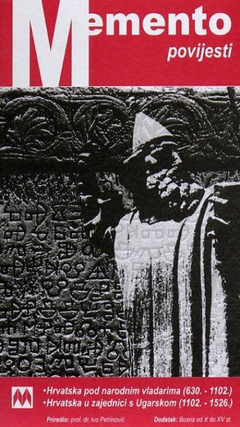 Memento povijesti - Pregled hrvatske povijesti (630.-1526.)
