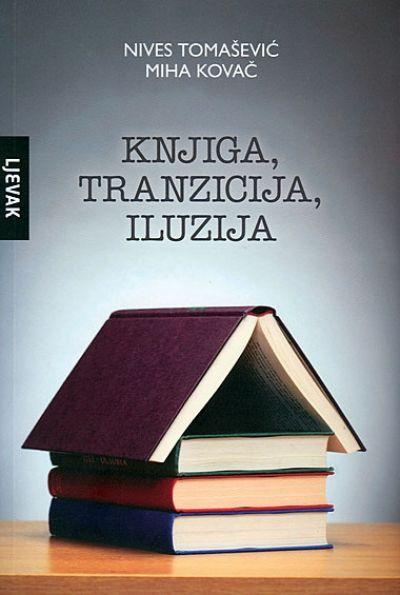 Knjiga, tranzicija, iluzija