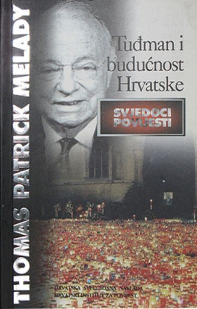 Tuđman i budućnost Hrvatske